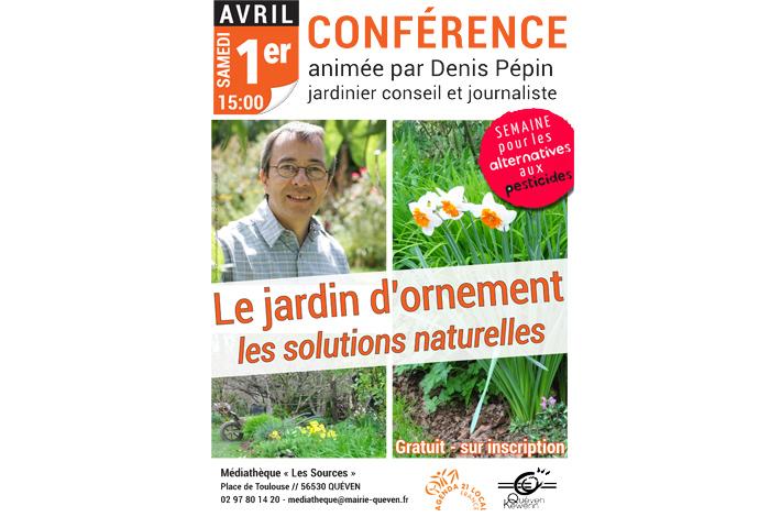 Conférence «Le jardin d'ornement : les solutions naturelles» par Denis Pépin