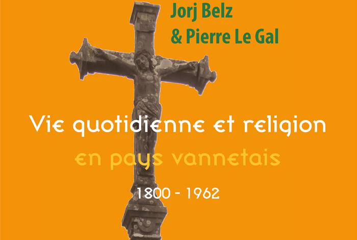 Conférence «Vie quotidienne et religion en pays vannetais / 1800-1962»