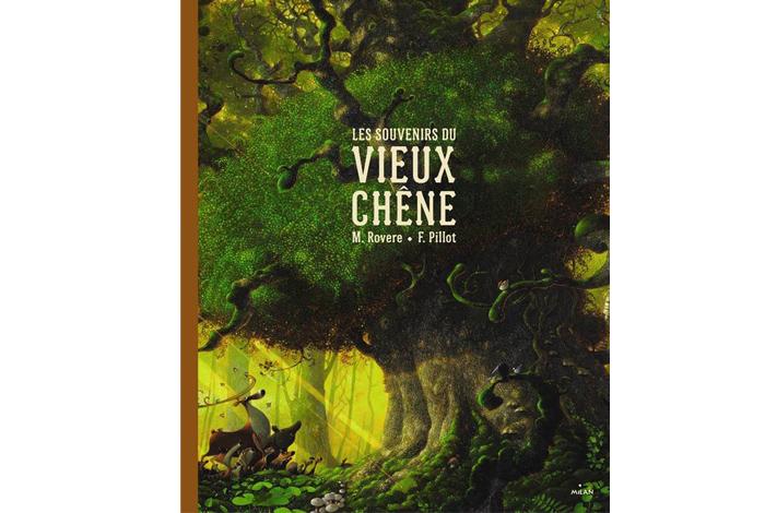 Les Souvenirs du vieux chêne, conte de Maxime Rouvere