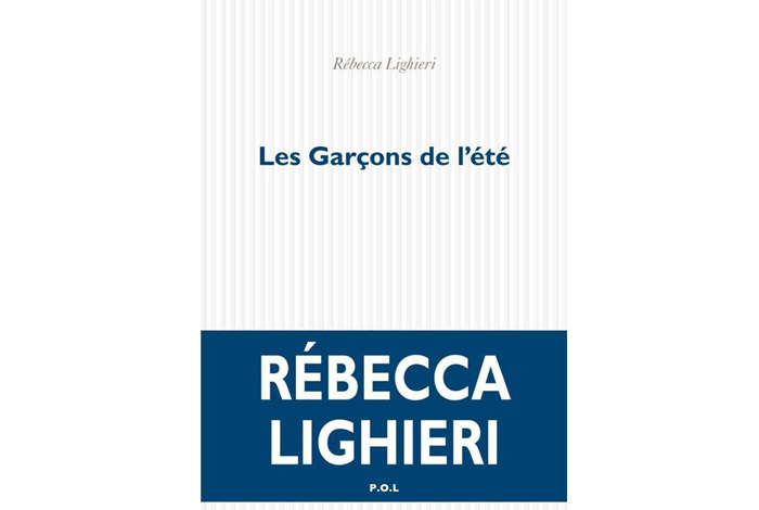 Les garçons de l'été, un roman de Rebecca Lighieri