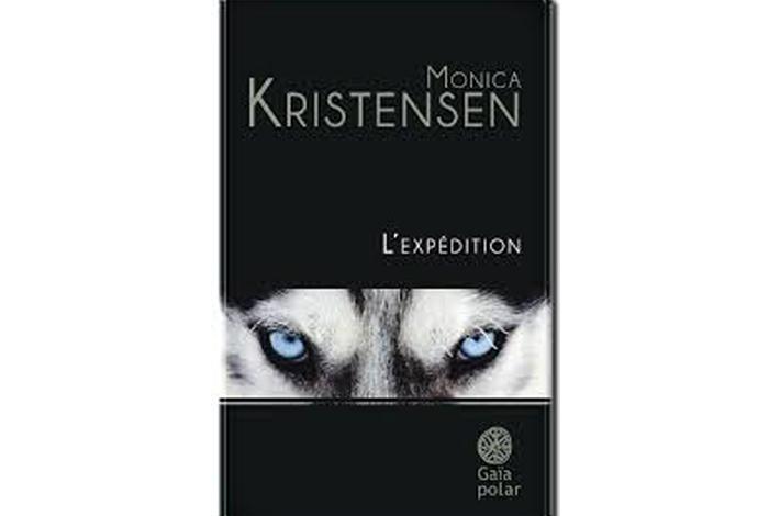 L'expédition, un roman de Monica Kristensen