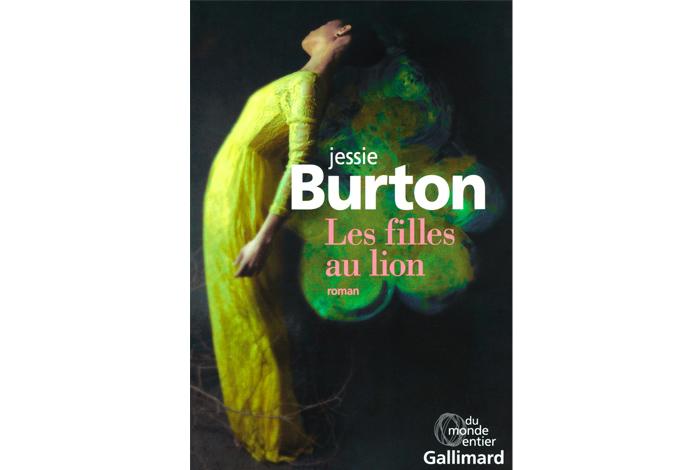 Les filles au lion , roman de Jessie Burton