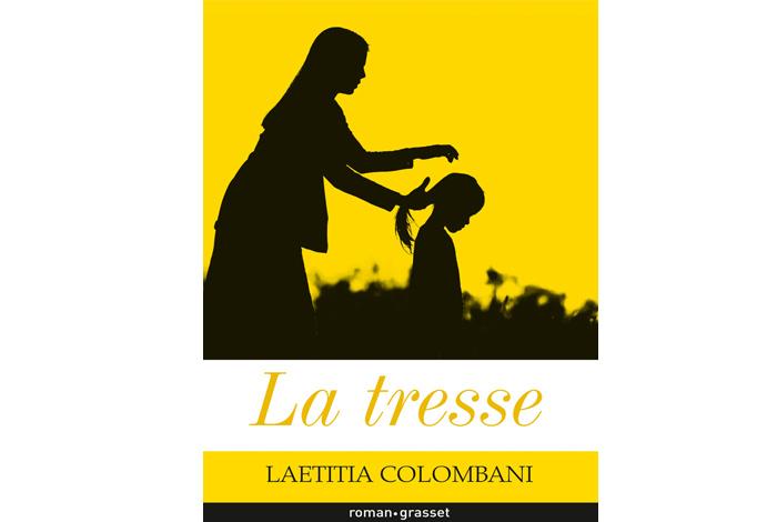 La tresse, un roman de Laetitia Colombani