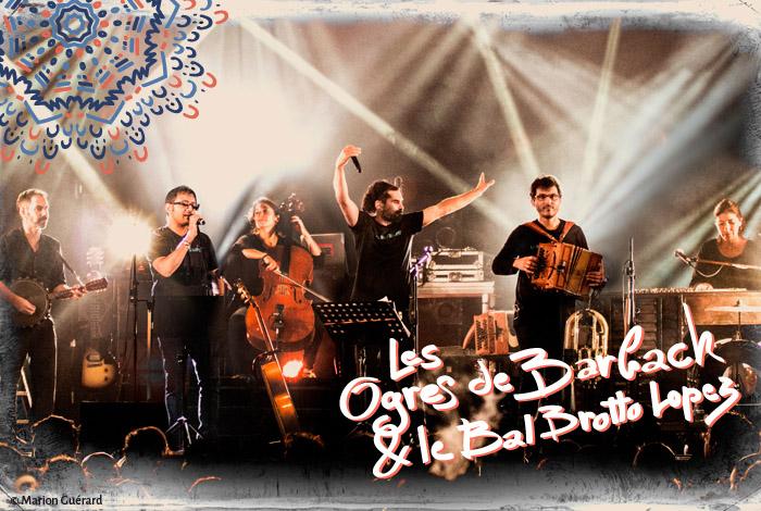 Chanson // LES OGRES DE BARBACK & LE BAL BROTTO LOPEZ + KRISMENN & ALEM (1ère partie)