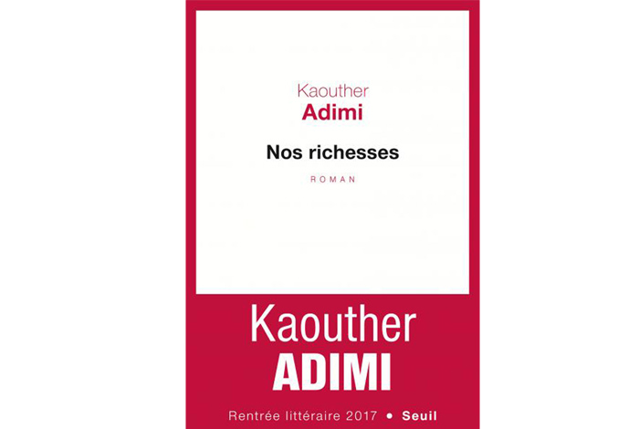 Nos richesses, un roman de Kaouther Adimi