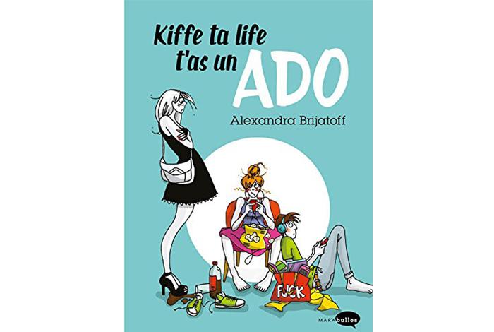 Kiffe ta life t'as un ado, une bd d'Alexandra Brijatoff