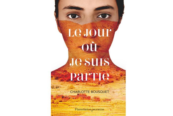 Le jour où je suis partie, un roman jeunesse de Charlotte Bousquet