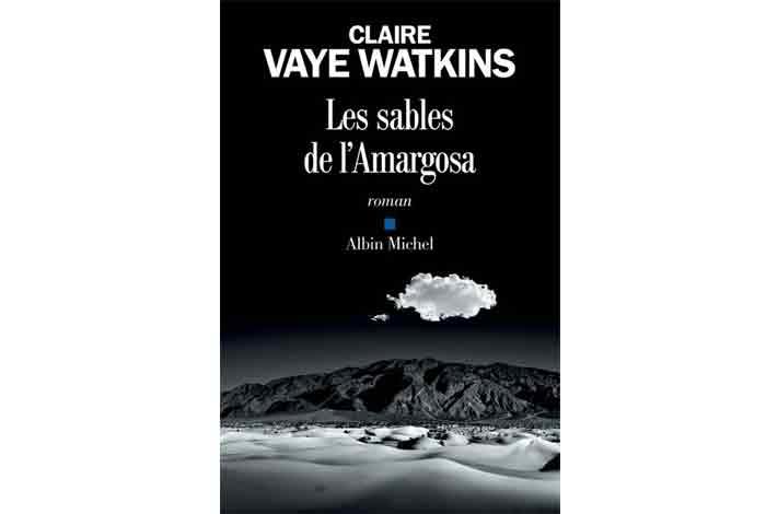 Les sables de l'Amargosa, un roman de Claire Vaye Watkins