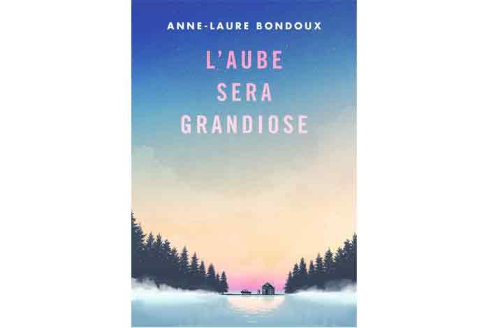 L'aube sera grandiose, roman jeunesse d'Anne-Laure Bondoux