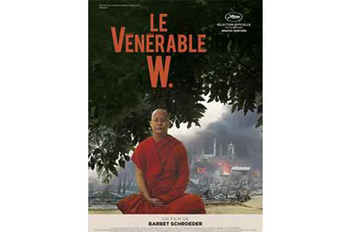 « Le vénérable W », un film documentaire de Barbet Schroeder