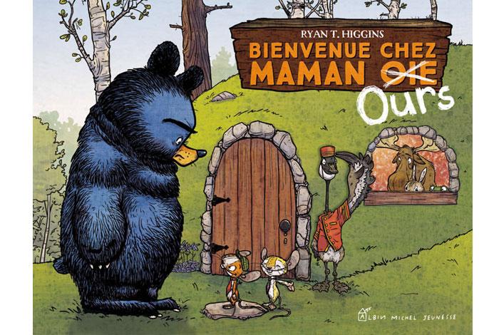 Bienvenue chez Maman Ours, un album jeunesse de R.T. Higgings