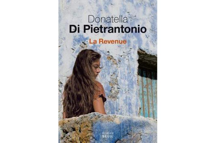 La Revenue, roman de Di Pietrantonio Donatella