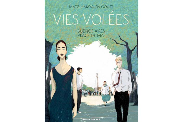 Vies volées : Buenos Aires Place de Mai, une bd de Matz