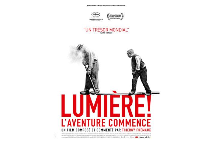 Lumière ! l'aventure commence, un film commenté et composé par Thierry Frémaux