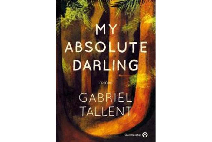 My absolute darling, roman de Gabriel Tallent