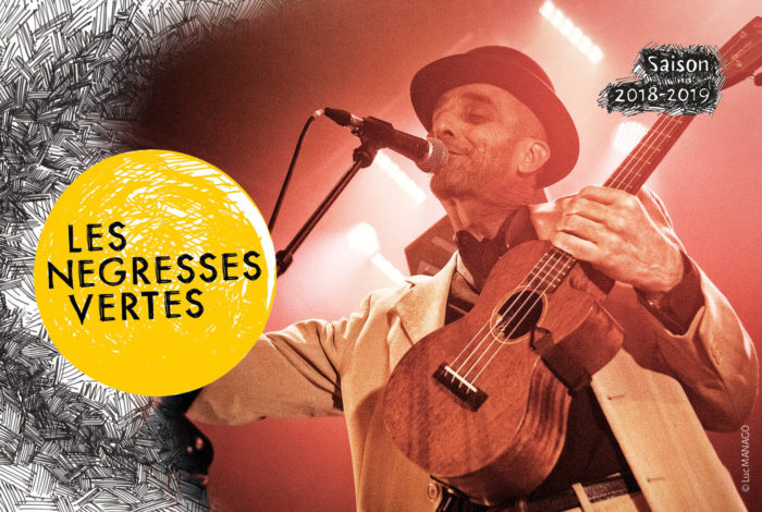 LES NÉGRESSES VERTES « Mlah les 30 ans » + 1re partie // Rock Alternatif