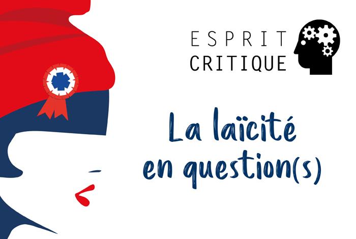 Esprit critique : La laïcité en question(s) par Eddy Khaldi