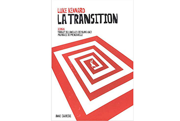 La transition, roman de Luke Kennard