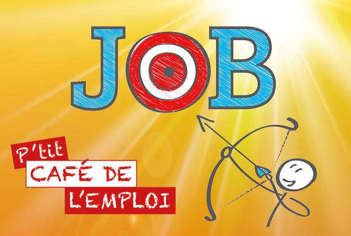 P'tit Café de l'emploi spécial: 1er emploi, job d'été et étudiant