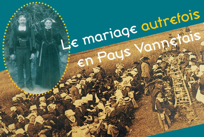 """Conférence """"Le mariage autrefois en pays vannetais"""""""