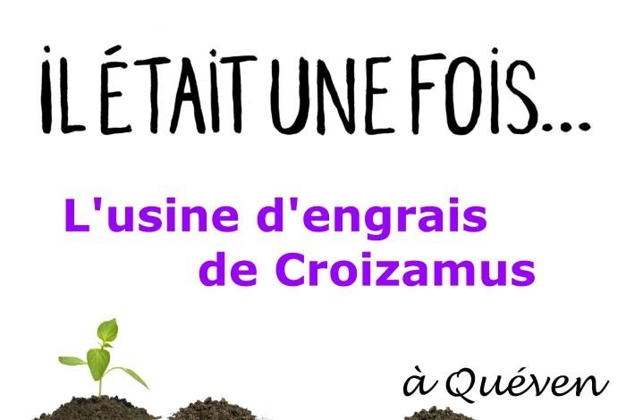 Il était une fois… L'usine d'engrais de Croizamus