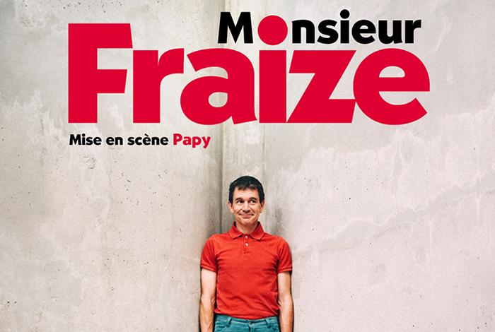 Monsieur Fraize // Humour