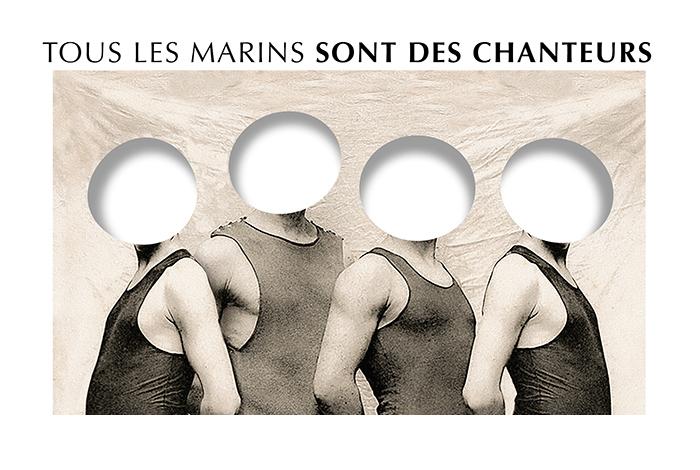 François Morel – Gérard Mordillat – Antoine Sahler «Tous les marins sont des chanteurs» // Conférence chantée