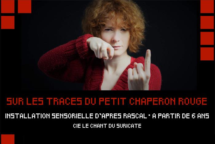«Sur les traces du Petit Chaperon rouge», installation sensorielle