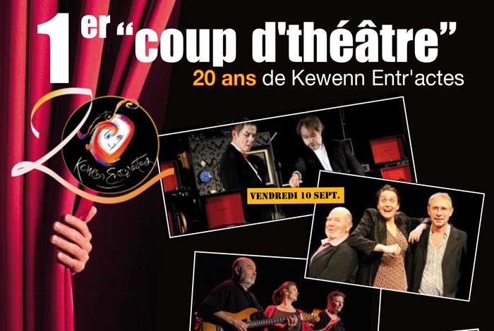 1er coup de théâtre – Les 20 ans de Kewenn Entr'actes